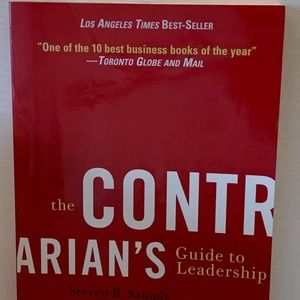 The Contrarian's Guide to Leadership Steven B. Sam
